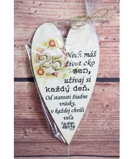 Drevené srdce k 25. narodeninám 3. (10x18 cm)